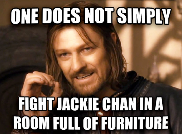 one-does-not-simply-fight-jackie-chan