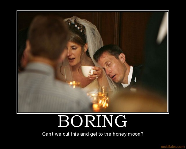 boring-boring-nuptials-wedding-demotivational-poster-1261164033